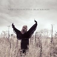 GRETCHEN PETERS - BLACKBIRDS (CD).