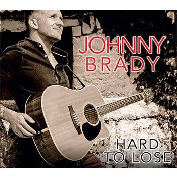 JOHNNY BRADY - HARD TO LOSE (CD)