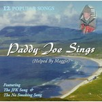 PADDY JOE - SINGS 12 POPULAR SONGS (HELPED BY MAGGIE) CD...