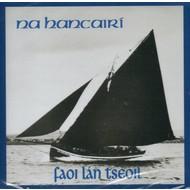 NA HANCAIRÍ - FAOI LÁN tSEOIL (CD)...