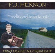 PJ HERNON - FIRST HOUSE IN CONNAUGHT (CD)...