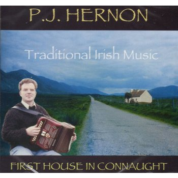 PJ HERNON - FIRST HOUSE IN CONNAUGHT (CD)