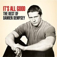 DAMIEN DEMPSEY - IT'S ALL GOOD THE BEST OF DAMIEN DEMPSEY (CD)...