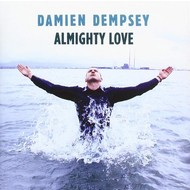 DAMIEN DEMPSEY - ALMIGHTY LOVE (CD)...