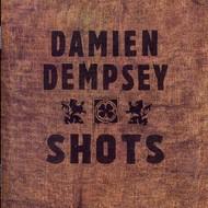 DAMIEN DEMPSEY - SHOTS (CD).