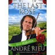 ANDRE RIEU - THE LAST ROSE: ANDRE RIEU LIVE IN DUBLIN (DVD).