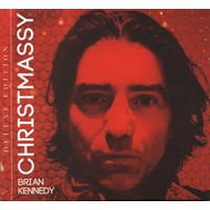 BRIAN KENNEDY - CHRISTMASSY DELUXE EDITION (CD)...