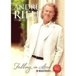ANDRE RIEU - FALLING IN LOVE IN MAASTRICHT (DVD).