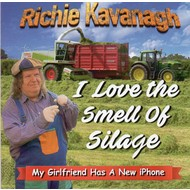 RICHIE KAVANAGH - MY GIRLFRIEND HAS A NEW IPHONE (CD)