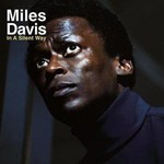 MILES DAVIS - IN A SILENT WAY (Vinyl LP).