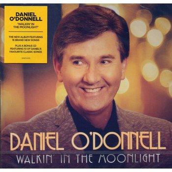 DANIEL O'DONNELL - WALKING IN THE MOONLIGHT (CD)