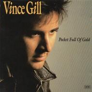 VINCE GILL - POCKET FULL OF GOLD (CD).. )