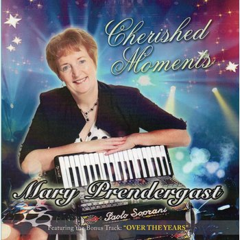 MARY PRENDERGAST - CHERISHED MOMENTS (CD)