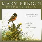 MARY BERGIN - FEADÓGA STÁIN (CD)...