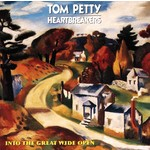 TOM PETTY AND THE HEARTBREAKERS - INTO THE GREAT WIDE OPEN (CD)...