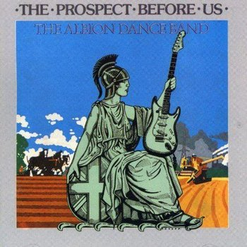 ALBION DANCE BAND - THE PROSPECT BEFORE US (CD)