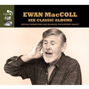 EWAN MACCOLL - SIX CLASSIC ALBUMS (CD)