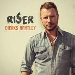 DIERKS BENTLEY - RISER (CD).