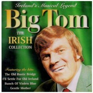 BIG TOM - THE IRISH COLLECTION (CD)...