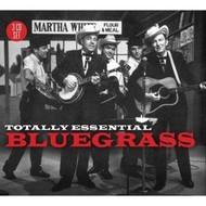 TOTALLY ESSENTIAL BLUEGRASS - VARIOUS ARTISTS (CD).