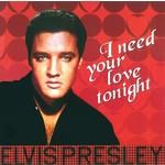 ELVIS PRESLEY - I NEED YOUR LOVE TONIGHT (Vinyl LP)...