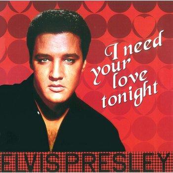 ELVIS PRESLEY - I NEED YOUR LOVE TONIGHT (Vinyl LP)