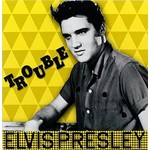 ELVIS PRESLEY - TROUBLE (Vinyl LP)...