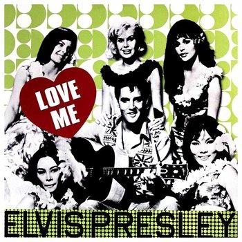 ELVIS PRESLEY - LOVE ME (Vinyl LP)