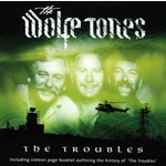 WOLFE TONES - THE TROUBLES (2 CD SET)...