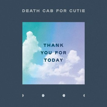 DEATH CAB FOR CUTIE - THANK YOU FOR TODAY (CD)