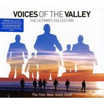 THE FRON MALE VOICE CHOIR - VOICES OF THE VALLEY: ULTIMATE COLLECTION (CD).