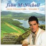 JOHN MCNICHOLL - IRISH COLLECTION VOLUME 1 (CD)...