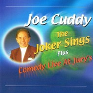 JOE CUDDY - THE JOKER SINGS (CD)...