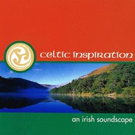 CELTIC INSPIRATION AN IRISH SOUNDSCAPE (CD)...