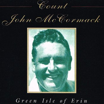 JOHN MCCORMACK - GREEN ISLE OF ERIN (CD)