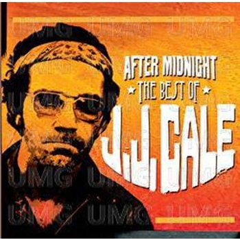 JJ CALE - AFTER MIDNIGHT THE BEST OF JJ CALE (CD)