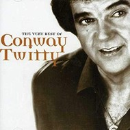 CONWAY TWITTY - THE VERY BEST OF CONWAY TWITTY (CD).