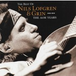 NILS LOFGREN & GRIN - THE BEST OF NILS LOFGREN & GRIN THE A&M YEARS (CD).