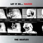 THE BEATLES - LET IT BE... NAKED (CD).