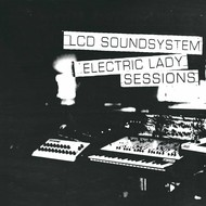 LCD SOUNDSYSTEM - ELECTRIC LADY SESSIONS (Vinyl LP).