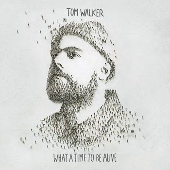 TOM WALKER - WHAT A TIME TO BE ALIVE (CD)