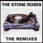 THE STONE ROSES - THE REMIXES (CD).