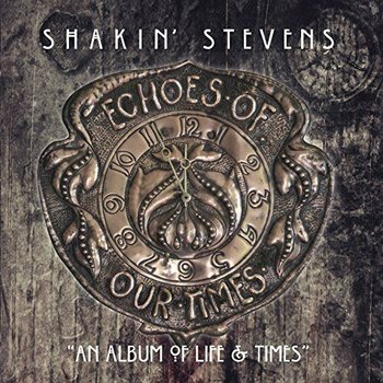 SHAKIN' STEVENS - ECHOES OF OUR TIMES (CD)