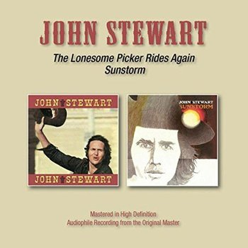 JOHN STEWART - THE LONESOME PICKER RIDES AGAIN / SUNSTORM (CD)