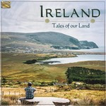 IRELAND TALES OF OUR LAND - VARIOUS ARTISTS (CD).
