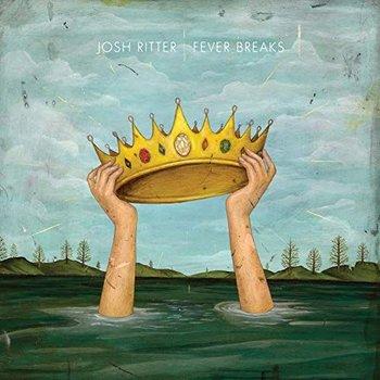 JOSH RITTER - FEVER BREAKS (Vinyl LP)