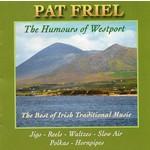 PAT FRIEL - THE HUMOURS OF WESTPORT  (CD)...