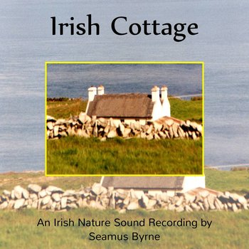 SEAMUS BYRNE - IRISH COTTAGE (CD)