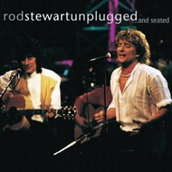 ROD STEWART - UNPLUGGED AND SEATED (CD).