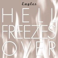 EAGLES - HELL FREEZES OVER 25TH ANNIVERSARY (CD).